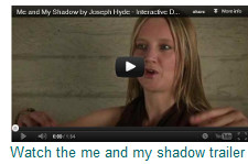Image > me and my shadow trailer