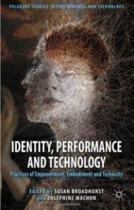 Ghislaine Boddington's essay in 'Identity, Performance and Technology' new publication | body>data>space